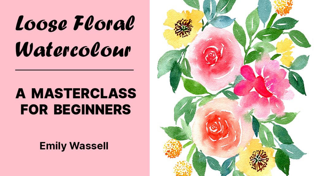 Skillshare-class-Emily-Wassell-loose-watercolour-florals-6-brushstrokes